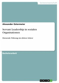 Servant Leadership in sozialen Organisationen - Ostermeier, Alexander
