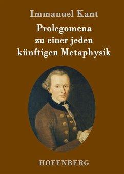 Prolegomena zu einer jeden künftigen Metaphysik