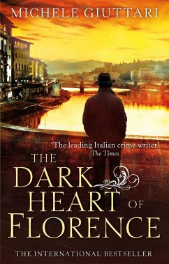 The Dark Heart of Florence - Giuttari, Michele