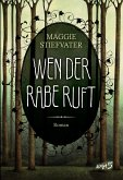Wen der Rabe ruft / Raven Cycle Bd.1 (eBook, ePUB)