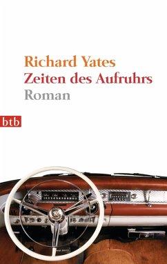 Zeiten des Aufruhrs (eBook, ePUB) - Yates, Richard
