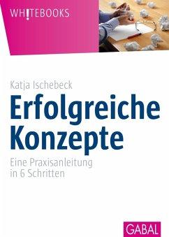 Erfolgreiche Konzepte (eBook, PDF) - Ischebeck, Katja