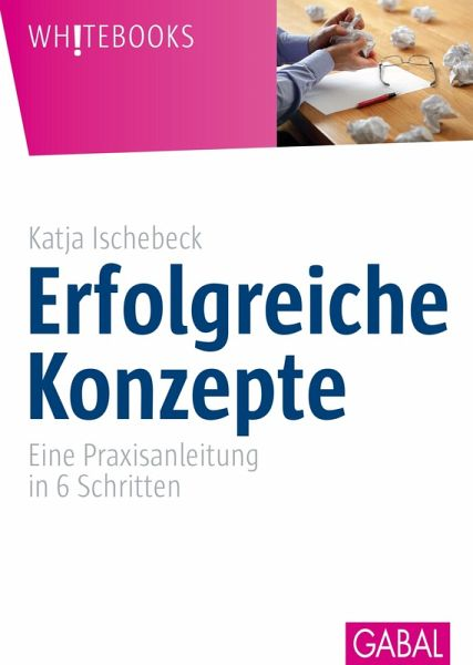 erfolgreiche konzepte ebook pdf von katja ischebeck. Black Bedroom Furniture Sets. Home Design Ideas