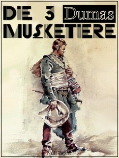Die drei Musketiere (eBook, PDF)
