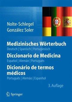 Medizinisches Wörterbuch - Nolte-Schlegel, Irmgard; Gonzales Soler, Joan J.
