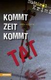 Kommt Zeit kommt Tat / Südtirolkrimi Bd.5