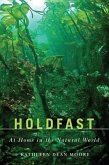 Holdfast: At Home in the Natural World