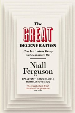 The Great Degeneration - Ferguson, Niall