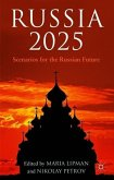 Russia 2025: Scenarios for the Russian Future