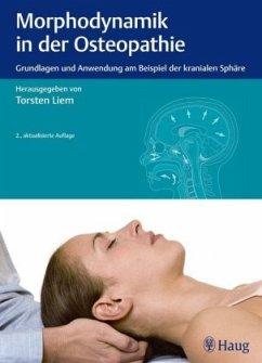 Morphodynamik in der Osteopathie - Morphodynamik in der Osteopathie