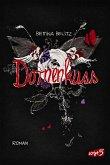 Dornenkuss / Ellie & Colin Trilogie Bd.3 (eBook, ePUB)