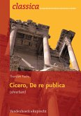 Cicero, de re publica - Lehrerband (eBook, PDF)