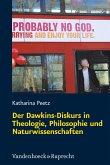 Der Dawkins-Diskurs in Theologie, Philosophie und Naturwissenschaften (eBook, PDF)