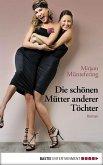 Die schönen Mütter anderer Töchter (eBook, ePUB)