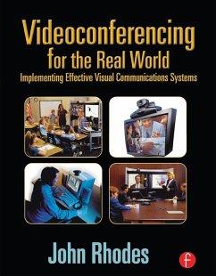 Videoconferencing for the Real World (eBook, ePUB) - Rhodes, John