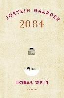 2084 - Noras Welt (eBook, ePUB) - Gaarder, Jostein