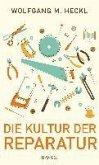 Die Kultur der Reparatur (eBook, ePUB)