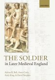 The Soldier in Later Medieval England (eBook, PDF)