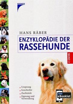 Enzyklopädie der Rassehunde, Band 2 (eBook, PDF) - Räber, Hans