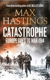 Catastrophe: Europe Goes to War 1914 (eBook, ePUB)