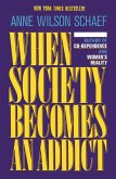 When Society Becomes an Addict (eBook, ePUB)
