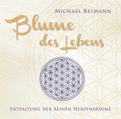 Blume des Lebens, 1 Audio-CD - Reimann, Michael