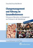 Change-Management und Führung im Gesundheitswesen