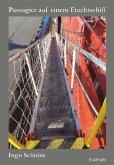 """Passagier auf einem Frachtschiff. 49 Tage auf einem Containerschiff der """"Hamburg-Süd"""""""