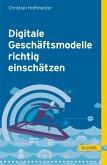 Digitale Geschäftsmodelle richtig einschätzen (eBook, PDF)