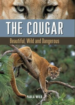 The Cougar: Beautiful, Wild and Dangerous - Wild, Paula