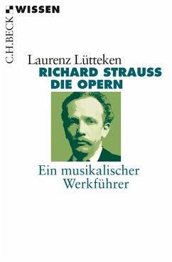 Richard Strauss (eBook, ePUB) - Lütteken, Laurenz