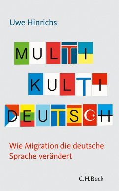 Multi Kulti Deutsch (eBook, ePUB) - Hinrichs, Uwe