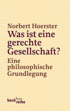 Was ist eine gerechte Gesellschaft? (eBook, ePUB) - Hoerster, Norbert