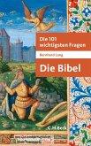 Die 101 wichtigsten Fragen - Die Bibel (eBook, ePUB)