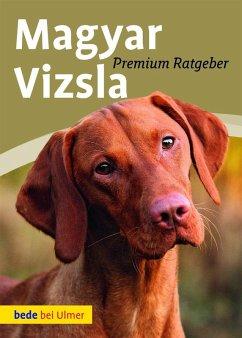 Magyar Vizsla (eBook, PDF) - Schmitt, Annette; Flick, Sandra