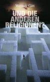 ...und die anderen Religionen (eBook, ePUB)