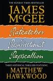 Matthew Hawkwood Thriller Series Books 1-3: Ratcatcher, Resurrectionist, Rapscallion (eBook, ePUB)