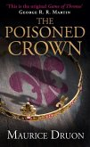 The Poisoned Crown (The Accursed Kings, Book 3) (eBook, ePUB)