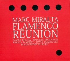 Flamenco Reunion - Miralta,Marc