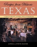 Recipes from Historic Texas (eBook, ePUB)
