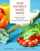 Your Kitchen's Magic Wand (eBook, ePUB)