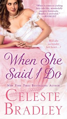 When She Said I Do (eBook, ePUB) - Bradley, Celeste
