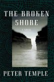 The Broken Shore (eBook, ePUB)