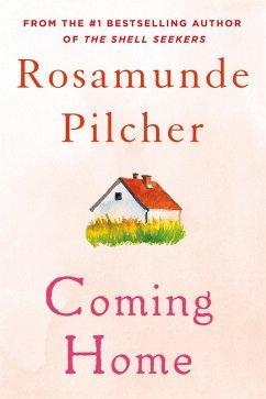 Coming Home (eBook, ePUB) - Pilcher, Rosamunde