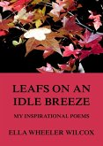 Leafs On An Idle Breeze - My Inspirational Poems (eBook, ePUB)