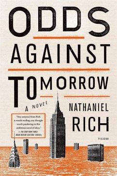 Odds Against Tomorrow (eBook, ePUB) - Rich, Nathaniel