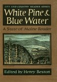 White Pine and Blue Water (eBook, ePUB)