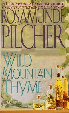 Wild Mountain Thyme (eBook, ePUB) - Pilcher, Rosamunde