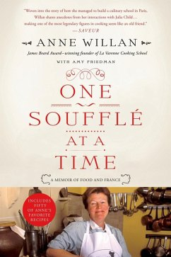 One Souffle at a Time (eBook, ePUB) - Willan, Anne; Friedman, Amy