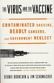 The Virus and the Vaccine (eBook, ePUB)